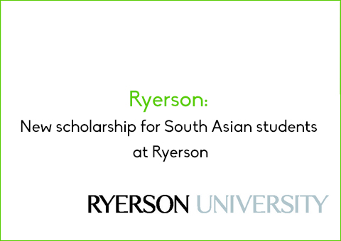 Ryerson: New scholarship for South Asian students at Ryerson