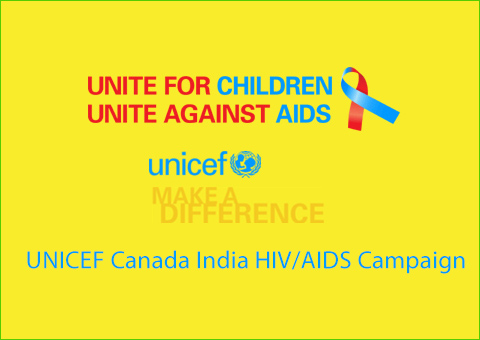 UNICEF Canada India HIV/AIDS Campaign
